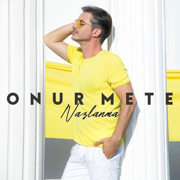 Onur Mete Nazlanma 2019 Single Flac Full Albüm İndir