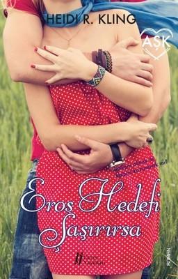 Heidi R. Kling Eros Hedefi Şaşırırsa Pdf