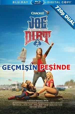 Geçmişin Peşinde – Joe Dirt 2: Beautiful Loser 2015 BluRay 720p x264 DuaL TR-EN – Tek Link