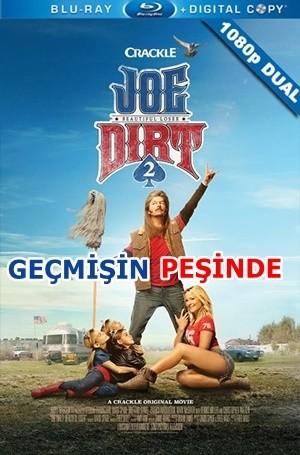 Geçmişin Peşinde – Joe Dirt 2: Beautiful Loser 2015 BluRay 1080p x264 DuaL TR-EN – Tek Link