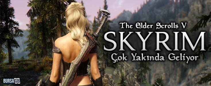 The Elder Scrolls V: Skyrim Geliyor