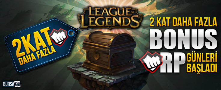 League of Legends'da 2 Kat Daha Fazla Bonus Günleri Başladı