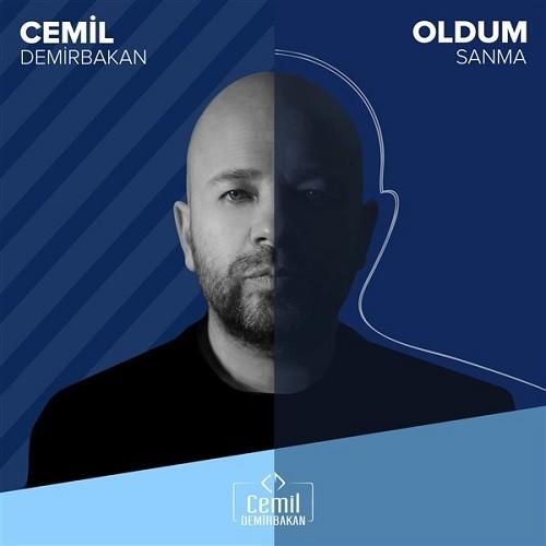 Cemil Demirbakan - Oldum Sanma (2019) Single Albüm İndir