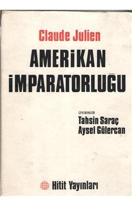 Claude Julien Amerikan İmparatorluğu Pdf E-kitap indir