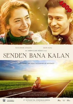 Senden Bana Kalan 2015 DVDRip 480p – Sansürsüz – Tek Link