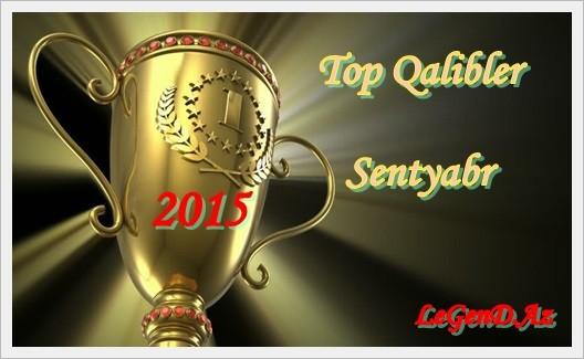 Top Qaliblər (Sentyabr 2015)