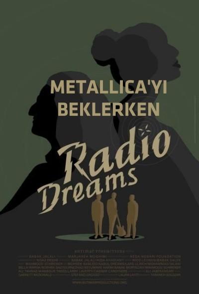Metallica'yı Beklerken - Radio Dreams (2016) türkçe dublaj film indir