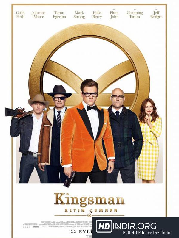 Kingsman: Altın Çember - Kingsman The Golden Circle (2017) Türkçe Dublaj HD İndir