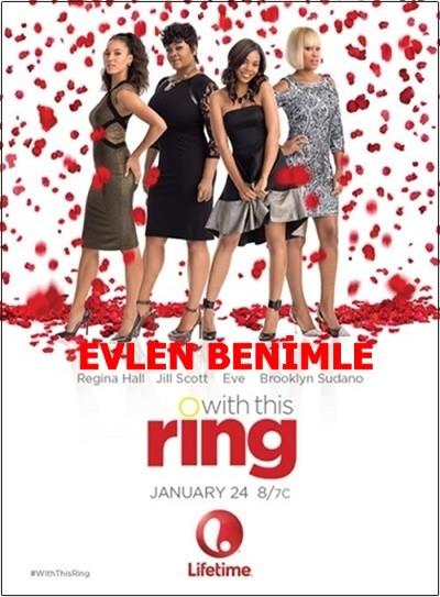 Evlen Benimle – With This Ring 2015 DVDRip XviD Türkçe Dublaj – Tek Link