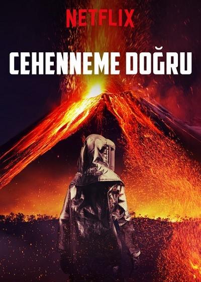 Cehenneme Doğru - into the inferno 2016 WEBRip XViD Türkçe Dublaj - Tek Link Film indir