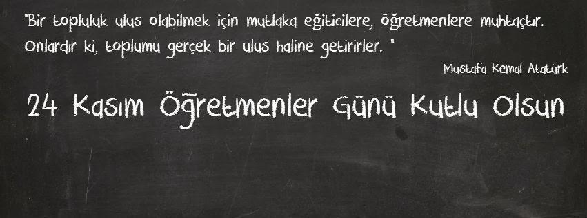 Türk Öğretmeninin Şeref Günüdür 24 Kasım