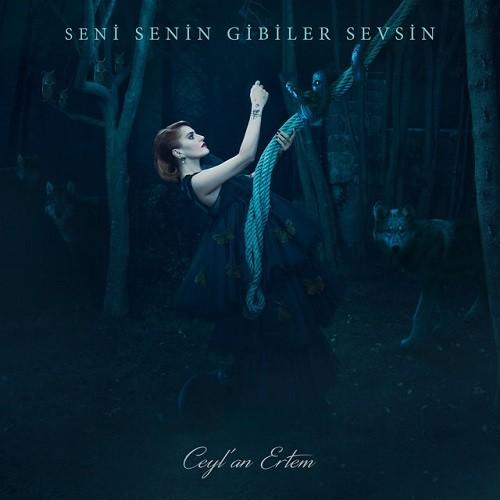 Ceylan Ertem - Seni Senin Gibiler Sevsin (2018) Full Albüm İndir