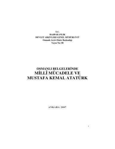Osmanlı belgelerinde Millî Mücadele ve Mustafa Kemal Atatürk