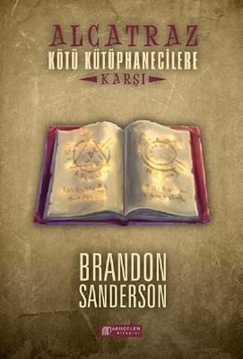 Brandon Sanderson Alcatraz Kötü Kütüphanecilere Karşı Pdf