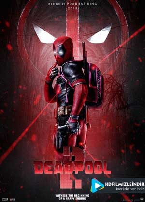 Deadpool 2 (2018) İndir İzle Türkçe Dublaj
