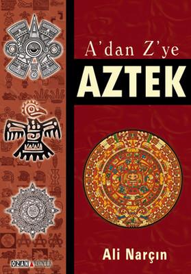 Ali Narçın A'dan Z'ye Aztek Pdf