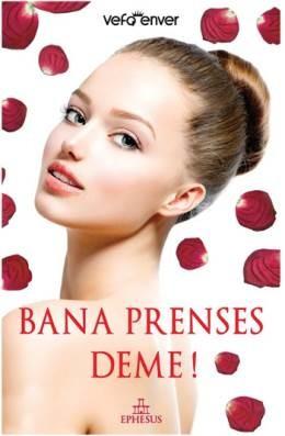 Vefa Enver Bana Prenses Deme Pdf E-kitap indir