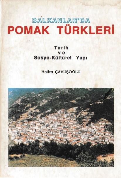 Halim Çavuşoğlu Balkanlarda Pomak Türkleri Pdf