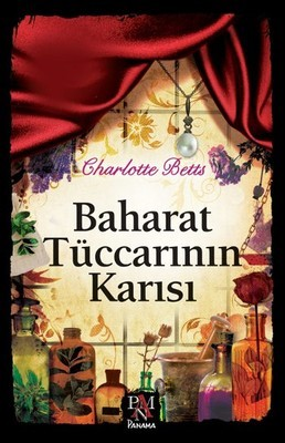 Charlotte Betts Baharat Tüccarının Karısı Pdf