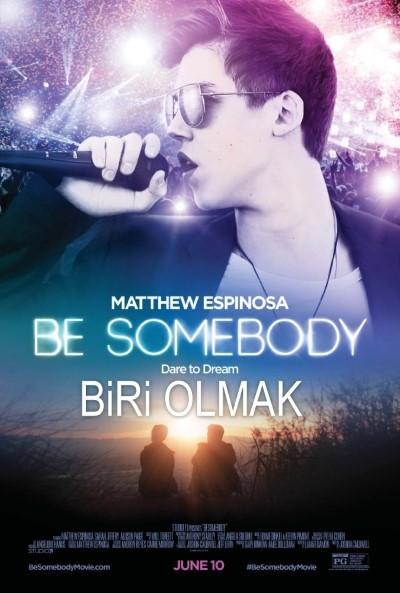 Biri Olmak - Be Somebody (2016) türkçe dublaj full film indir
