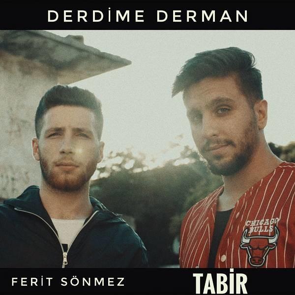 Ferit Sönmez Tabir Derdime Derman 2019 Single Flac Full İndir
