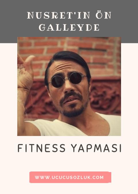 Nusret'in ön galley'de fitness yapması