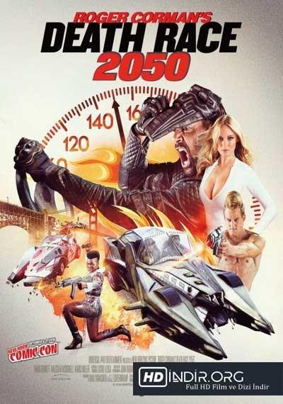 Ölüm Yarışı - Death Race 2050 (2017) Türkçe Dublaj HD Film indir