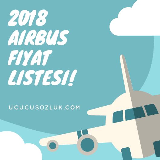 2018 Airbus Fiyat Listesi