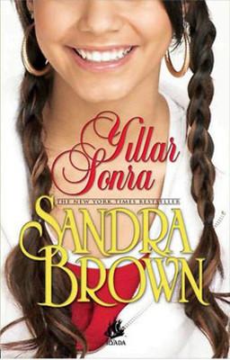 Sandra Brown Yıllar Sonra Pdf E-kitap indir