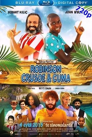 Robinson Crusoe ve Cuma 2015 720p HDTV Yerli Film – Tek Link