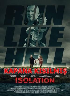 Kapana Kısılmış – Isolation 2015 HDRip XviD Türkçe Dublaj – Tek Link