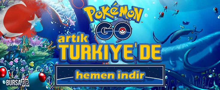 Pokemon Go Türkiye 'de Açildi !