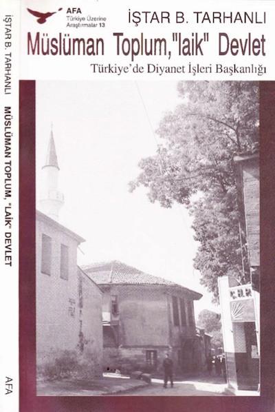 İştar B.Tarhanlı Müslüman Toplum Laik Devlet Pdf
