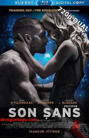 Son Şans – Southpaw 2015 BluRay 720p x264 DUAL TR-EN – Tek Link