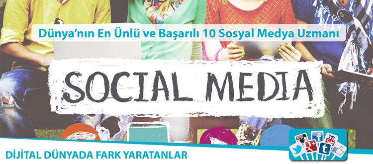 D�nyan�n en �nl� ve ba�ar�l� 10 sosyal medya uzman�