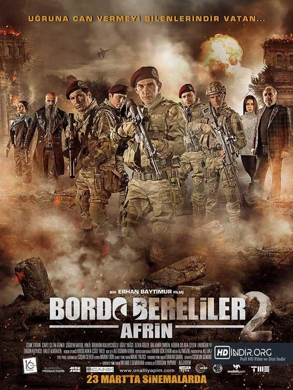 Bordo Bereliler 2 Afrin indir (2018) Yerli Film Full HD İndir