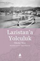 Lazistan'a Yolculuk - Nikolay Marr