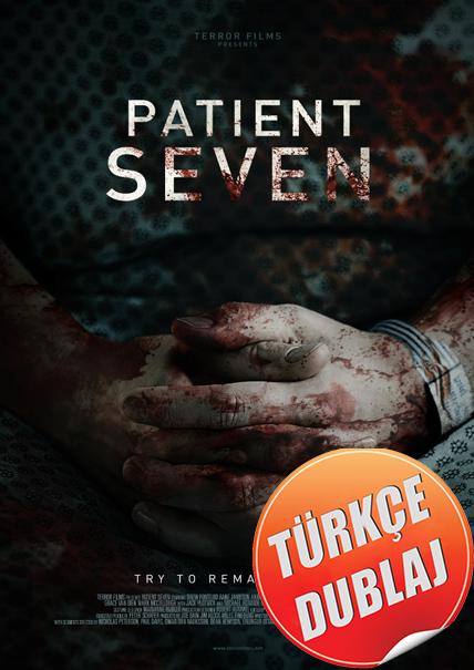 7 Hasta - Patient Seven 2017 (BRRip) Türkçe Dublaj Film İndir