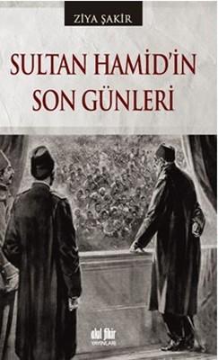 Ziya Şakir Sultan Hamidin Son Günleri Pdf E-kitap indir