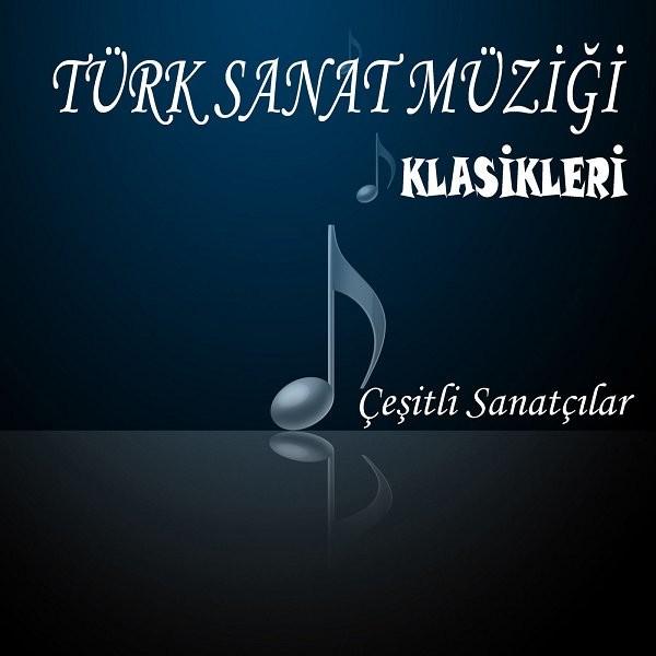 Türk Sanat Müziği Klasikleri 2019 Albüm Full Albüm İndir