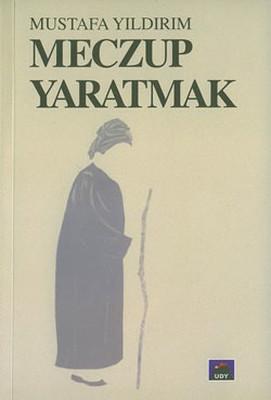 Mustafa Yıldırım Meczup Yaratmak Pdf E-kitap indir