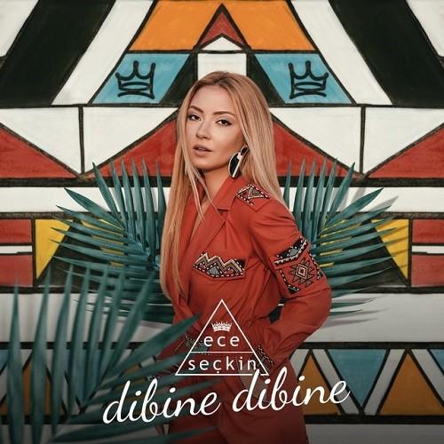 Ece Seçkin - Dibine Dibine (2018) Albüm İndir Sözleri