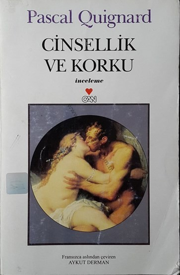 Pascal Quignard Cinsellik ve Korku Pdf