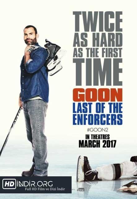 İri Kıyım: Ruh Hastası- Goon: Last of the Enforcers (2017) Türkçe Dublaj HD Film İndir