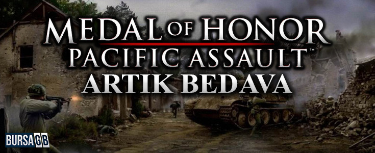 Medal of Honor Pacific Assault Artik Bedava