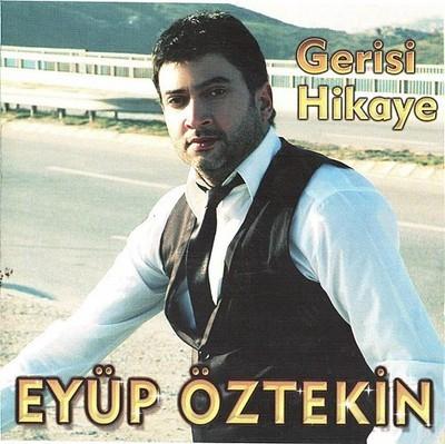 Ey�p �ztekin - Gerisi Hikaye (2014) full alb�m