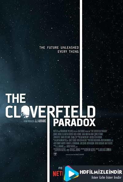 Cloverfield Paradoksu - The Cloverfield Paradox (2018) Türkçe Dublaj İzle İndir Full HD Tek Parça