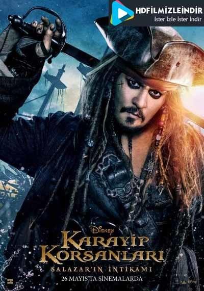 Karayip Korsanları 5: Salazar'ın İntikamı - Dead Men Tell No Tales (2017) Türkçe Dublaj İzle İndir Full HD m1080p Tek Parça