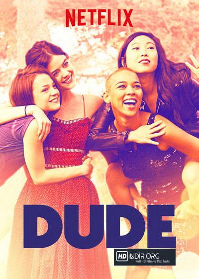 Dude (2018) Türkçe Dublaj Full HD 720p İndir