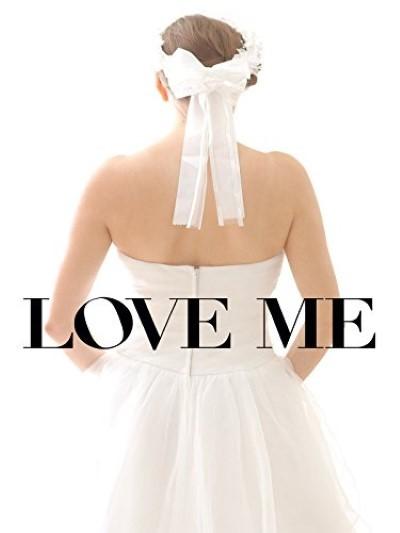 Love Me (2014) türkçe dublaj belgesel film indir
